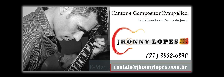 Visite o Site Pessoal de Jhonny Lopes!