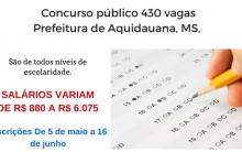 Prefeitura de Aquidauana, MS, abre 430 vagas para concurso público